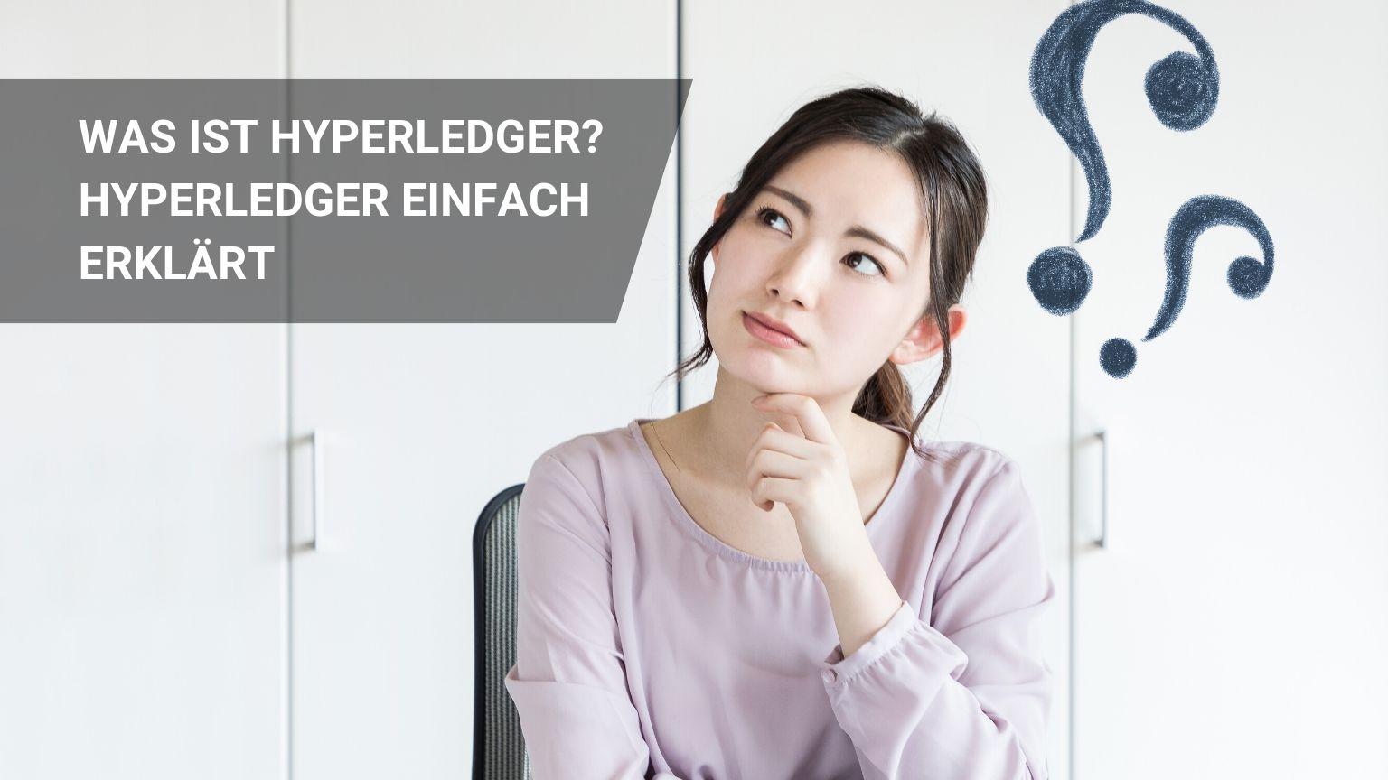 Was ist Hyperledger? Unglaubliche Features: Hyperledger erklärt