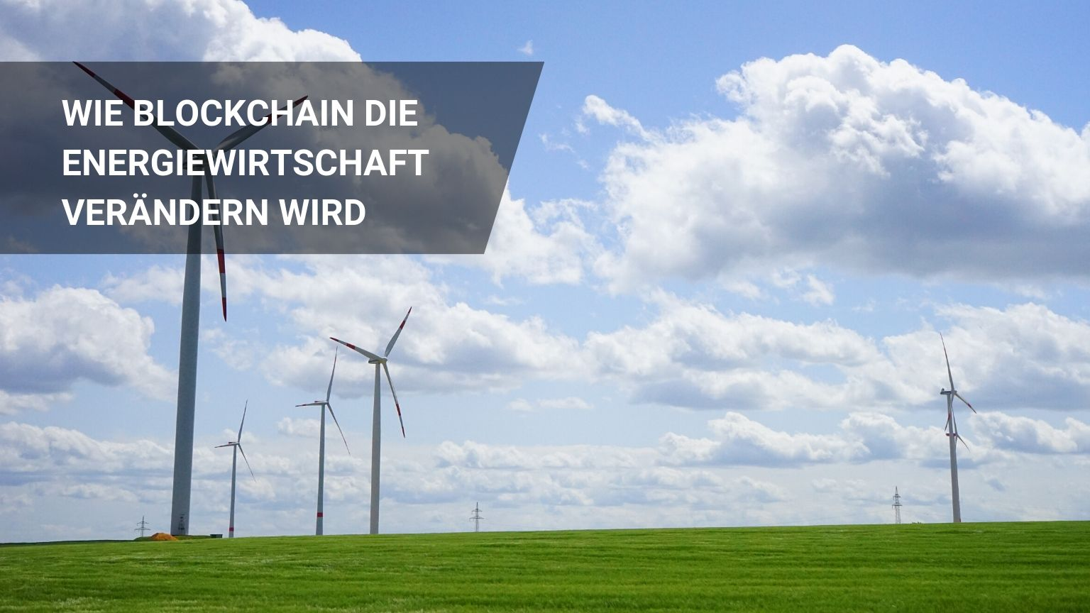 Die 5 Besten Blockchain Energiewirtschaft Use Cases!