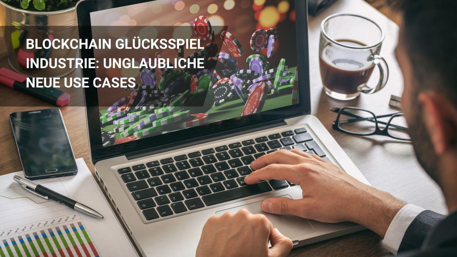 Die 6 Besten Blockchain Glücksspiel Industrie Anwendungen!