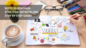 Erfolgreiche Blockchain Strategie Entwickeln: Easy Tutorial