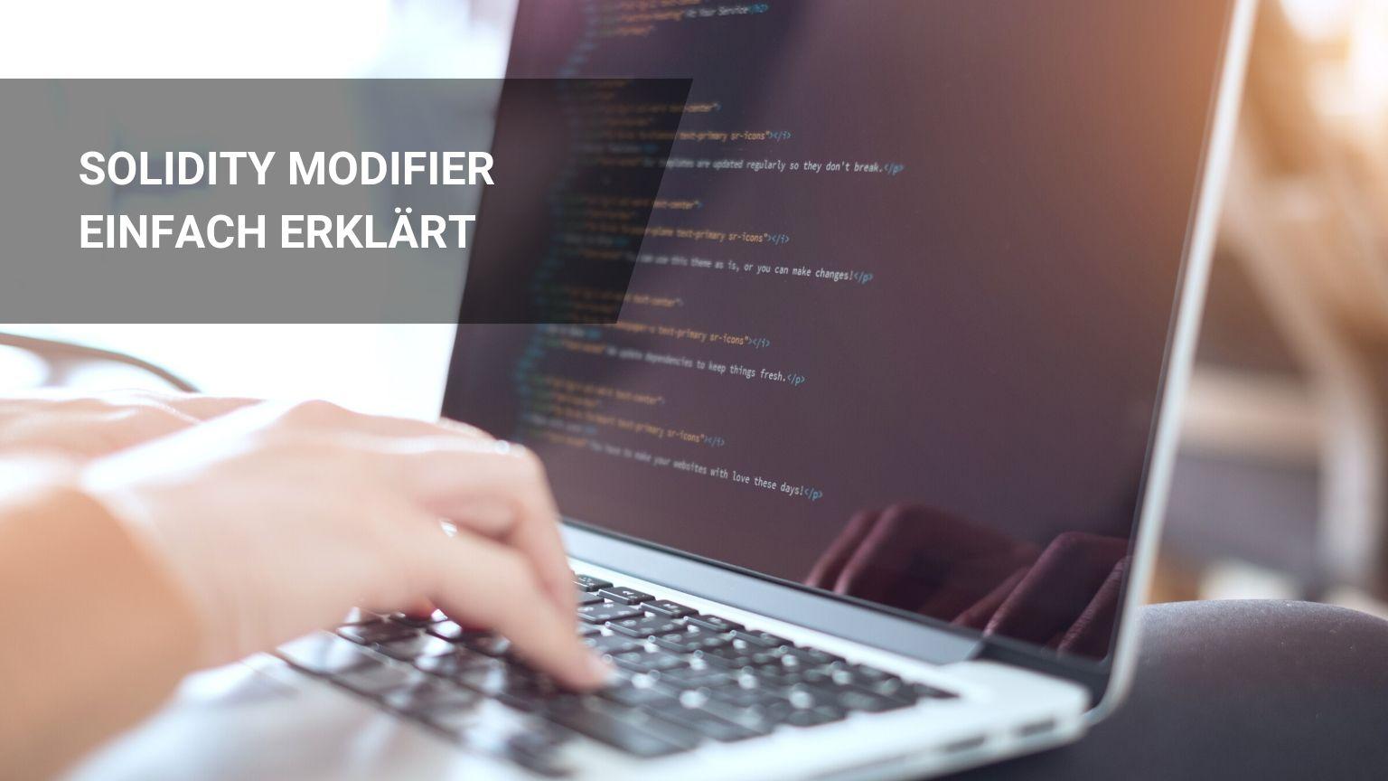 Solidity Modifier Einfach Erklärt