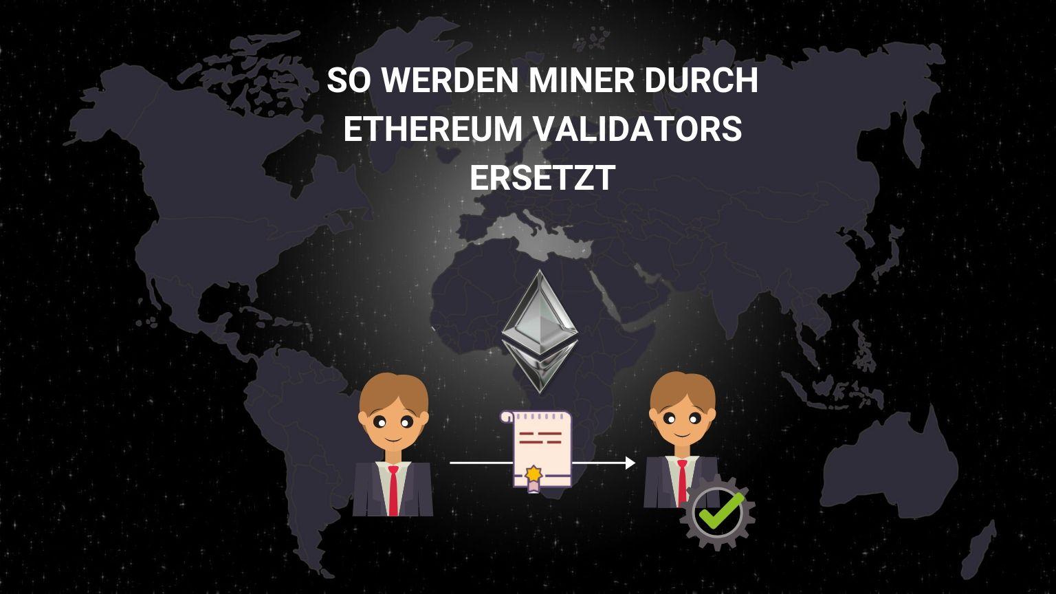 Was ist ein Validator? Ethereum Validator Mining Einfach Erklärt!