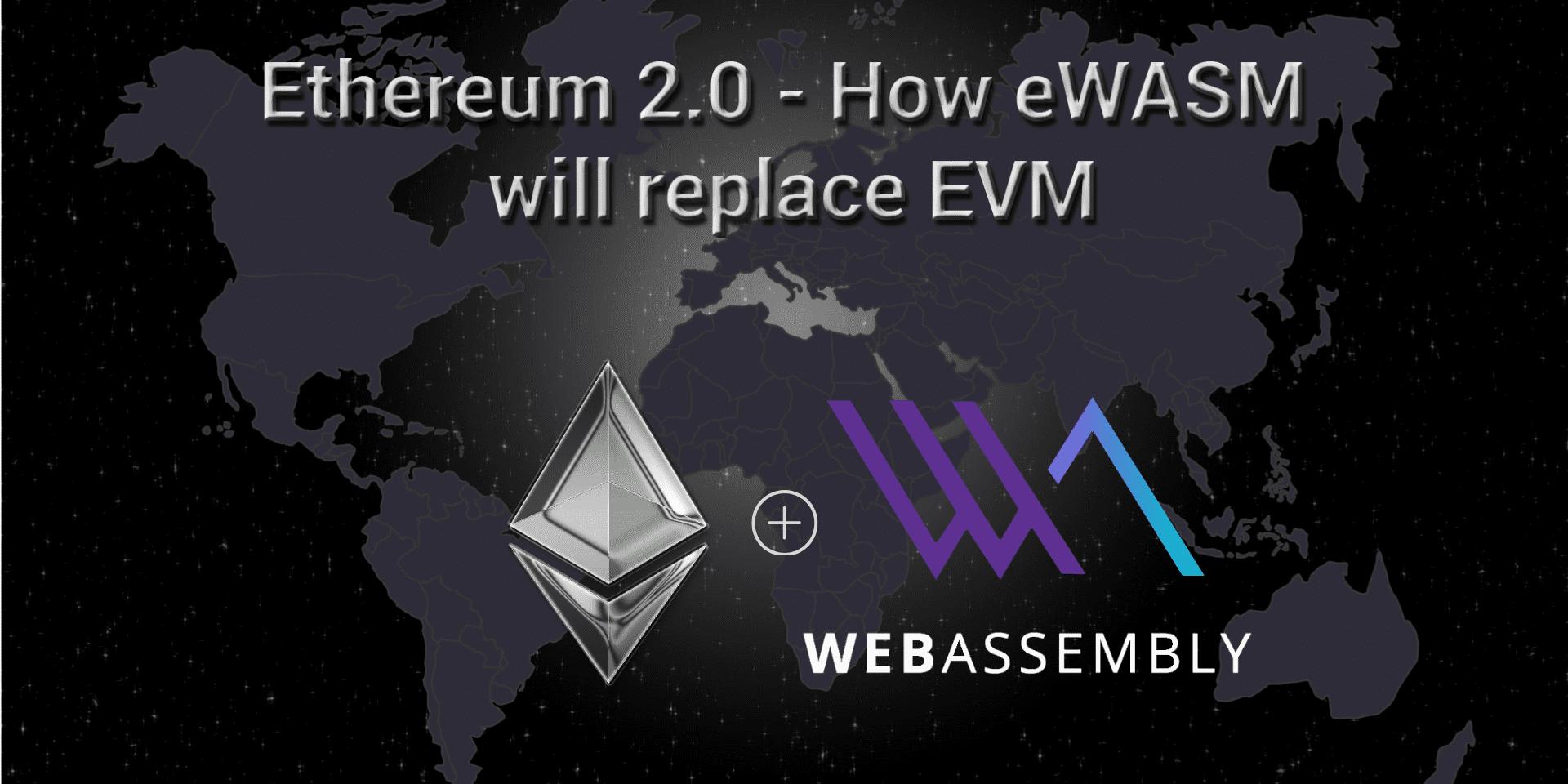 Ethereum eWASM Explained Simply - Nirolution