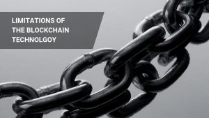 What are the limitations of Blockchain Technology?
