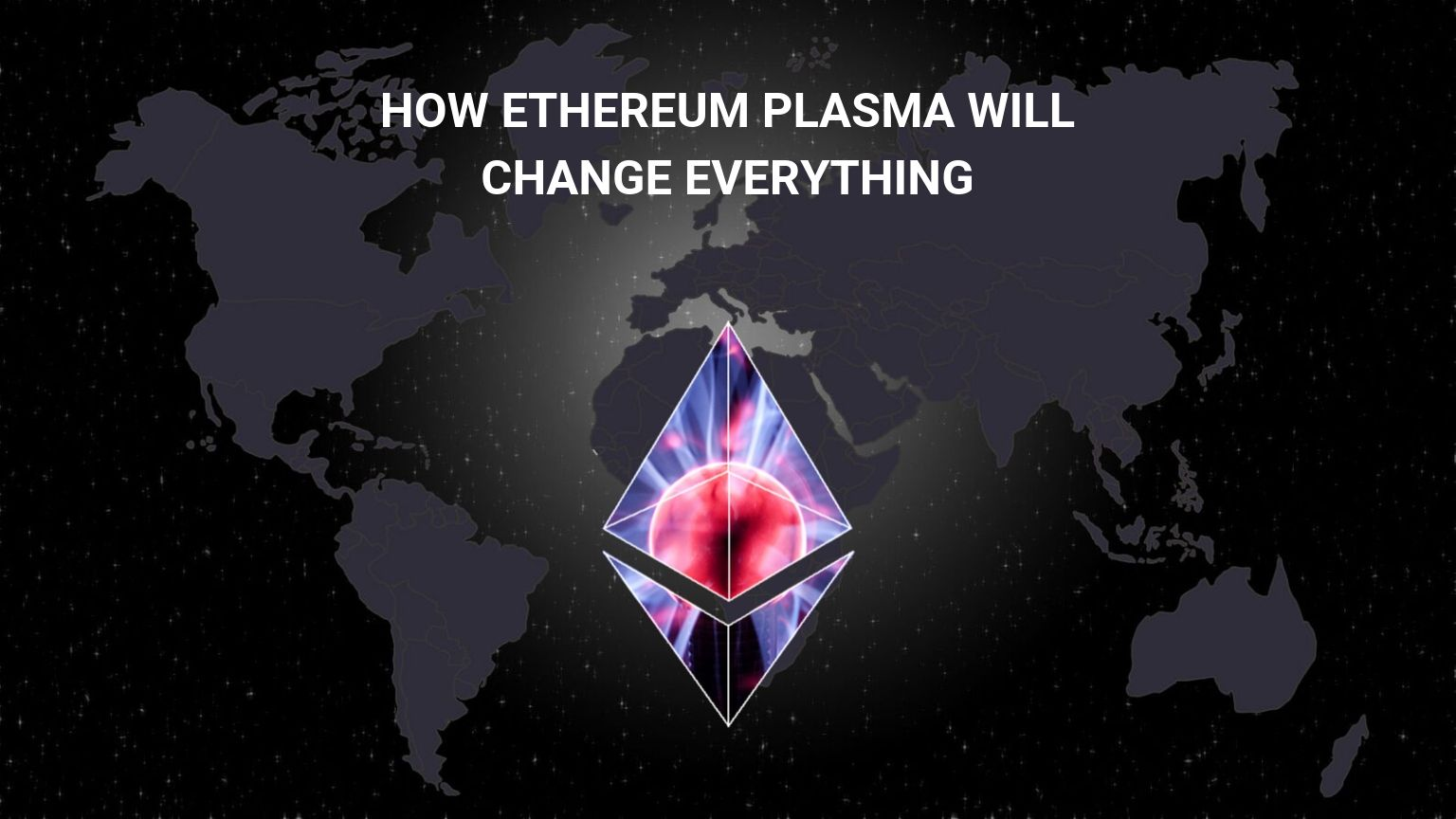 What is Ethereum Plasma? Amazing Blockchain Plasma Explained!