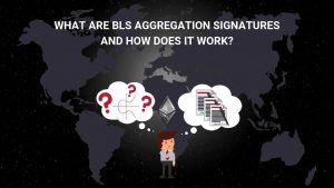 What is Ethereum BLS Aggregation Signature?