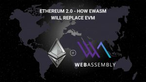 Ethereum eWASM vs EVM! The Best Explanation